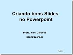 criando-bons-slides-prof-jiani-cardoso-1-728